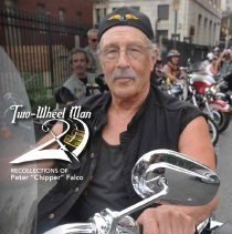 """Image of Two-Wheel Man: Recollections of Peter """"Chipper"""" Falco. - Pamphlet"""