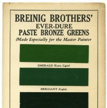 Image of Paint sample card: Breinig Brothers, Ever-Dure Paste-Bronze Greens. Issued by Breinig Brothers, Inc., Hoboken, N.J. No date, circa 1920s. - Sample, Sales