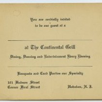 Image of Invitation to The Continental Grill, 101 First Street, Hoboken, N.J. N.d., ca. 1922-1935. - Invitation