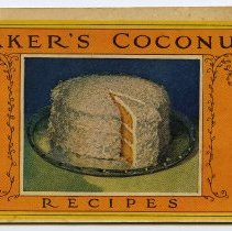 Image of Baker's Coconut Recipes. Issued by Franklin Baker Co., 15th & Bloomfield Streets, Hoboken, N.J. Copyright 1924.