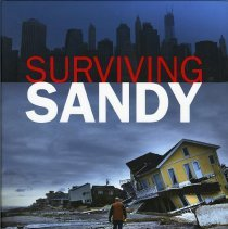 Image of Surviving Sandy: The Superstorm That Reshaped Our Lives. - Book