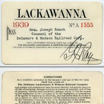Image of Pass, railroad: Lackawanna, issued to Hon. Joseph Rosch, Counsel of the Delaware & Hudson Railroad Corp., 1939. - Pass