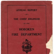 Image of Annual Report of The Chief Engineer of the Hoboken Fire Department. Dated May 1, 1913. - Report