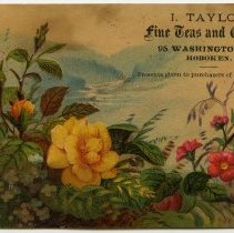 Image of Trade card: I. Taylor, fine Teas and Coffee, 95 Washington St., Hoboken. Ca. 1880-1890. - Card, Trade