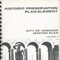 Image of Historic Preservation Plan Element. City of Hoboken Master Plan. Volume II (circa 1988-1992). - Report, Administrative