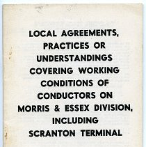 Image of Local Agreements, Practices or Understandings Covering Working Conditions of Conductors on Morris & Essex Division, Including Scranton Terminal. 1957. - Agreement