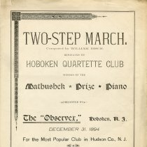 Image of Sheet music: Two-Step March. Composed by William Disch. Dedicated to Hoboken Quartette (sic) Club, Dec. 31, 1894. - Music, Sheet