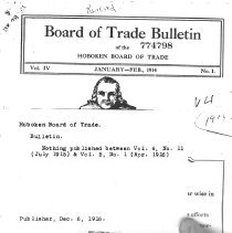 Image of Board of Trade Bulletin. V.4, No. 1, Jan.-Feb. 1914 to V.4, No. 11, July 1915. Hoboken Board of Trade.