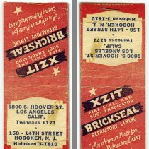 Image of Matchbook cover: XZIT; Brickseal. (Brickseal Refractory Coating Co.); 5800 S. Hoover St., Los Angeles, Calif.; 158 - 14th St., Hoboken, N.J. N.d., ca. 1950-1960. - Matchbook