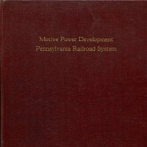 Image of Motive Power Development on the Pennsylvania Railroad System, 1831-1924. - Book