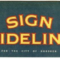 Image of Sign Guidelines for the City of Hoboken. Hoboken Advantage, 91 Willow Ave., Hoboken. N.d., ca. 1988-1991. - Brochure
