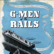 Image of Brochure: G-Men of the Rails. Sperry Rail Service, Hoboken, N.J. 1943. - Brochure