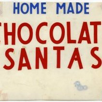 Image of Sign 2: Home Made Chocolate Santas