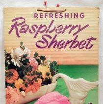 Image of Sign: Refreshing Raspberry Sherbet; from Schnackenberg's Luncheonette, 1110 Washington St., Hoboken, N.J. N.d, ca. 1950-2012. - Sign