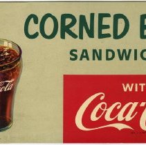 Image of Sign: Corned Beef Sandwich with Coca-Cola, copyright 1953; from Schnackenberg's Luncheonette, 1110 Washington St., Hoboken, N.J., ca. 1953-2012. - Sign