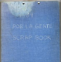 Image of Scrapbook album titled: 1984 Por La Gente Scrap Book. - Scrapbook
