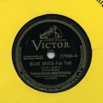 Image of Record, Sinatra: Blue Skies. Tommy Dorsey & his Orchestra. Vocal refrain by Frank Sinatra & Chorus. Victor 27566-A. (1941.) - Record, Phonograph