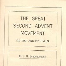 Image of 230 - The Great Second Advent Movement, Its Rise and Progress