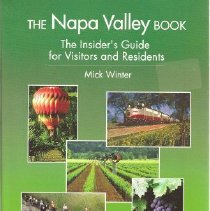 Image of 979.419 Win - The Napa Valley Book The Insider's Guide for Visitors and Residents