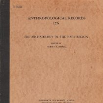 Image of 979.401 Heizer - Anthropological Records Vol 12: No6: The Archaeology of the Napa Region