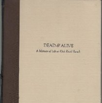 Image of 979.419 Brown - Dead & Alive: A Memoir of Life at Oak Knoll Ranch