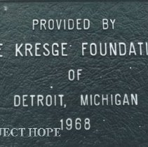 Image of Kresge Foundation of Detroit, MI 1968 plaque on the classroom. Ceylon