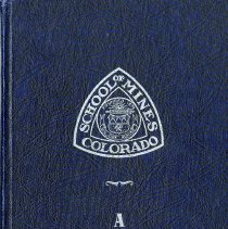 Image of History of the Colorado School of Mines broken down into three parts: Human Engineering, Historical Highlights, and Pictures Old and New.