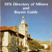 Image of The 1976 Directory of Miners and Buyers Guide: Serving the Mineral Industries Around the World, Colorado School of Mines Alumni Association. Includes list of miners, advertisements, and other alumni association information.