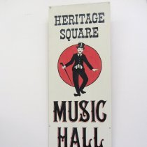 Image of Heritage Square Music Hall now showing sign, top