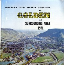 "Image of One ""Johnson's Local Market Directory for Golden and Surrounding Area 1971: A Comprehensive Listing of Area Families and Businesses""."