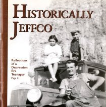 Image of Historically Jeffco magazine 2002 Volume 14 Number 23 with articles about different Jefferson County Colorado places, people, and events. This issue includes articles about Jolly Rancher, Fossil Trace Golf Course.