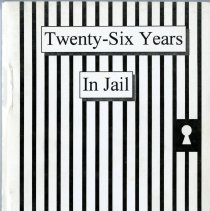 "Image of Autobiography titled ""Twenty-Six Years in Jail"" written by Geraldine A. Bray about the years she spent living in the Jefferson County jail with her husband Sheriff Harold E. Bray. Inside page contains an 1996 inscription written to ""Susi and Jim"" by Bray with her signature saying ""Love Aunt Geraldine"". 