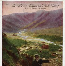 Image of postcard- 5993 - Golden, Colorado, and Entrance to Clear Creek Canon