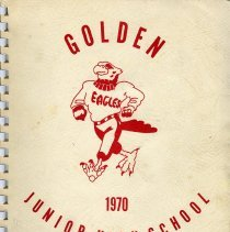 Image of Yearbook: soft-cover annual for Golden Junior High School for 1969-1970 school year.
