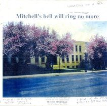 Image of Mitchell's bell will ring no more - Bound collection of photocopies and newspaper clippings related to closing and demolition of Mitchell Elementary School, which was contructed in 1936 at 12th and Jackson Streets in Golden, Colorado. Includes photocopies of Mitchell Elementary Closing Ceremony, May 14, 1997, short biography of Roger Q. Mitchell, former Assistant Superintendent of Jefferson School District R-1 and photocopies of Mitchell School history including photographs of students and faculty. Article appeared in Golden Transcript July 10, 1998.