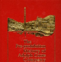 Image of Book: The Pre-prohibition HIstory of Adolph Coors Company