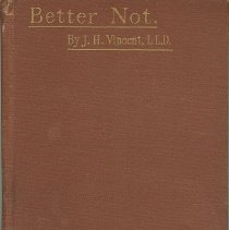 Image of Better Not: A Discussion of Certain Social Customs - Vincent, John Heyl