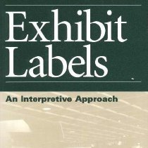 Image of AM157.S46 1996 - Exhibit Labels: An Interpretive Approach