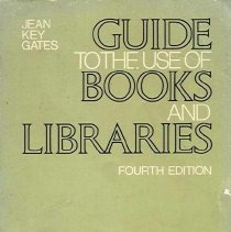Image of Z710.G27 1979 - Guide to the Use of Books and Libraries