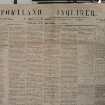 Image of Portland Inquirer, 1853 March 17 issue - 1853 March 17 issue of the Portland Inquirer.  The Portland Inquirer is the last permutation of a series of anti-slavery newspapers in Portland and Maine.  It was one of three party politics abolitionist papers: the Liberty Standard and the Free Soil Republican being the other two.   It ran from 1851-1855 and then merged with the Maine Temperance Journal to become the Maine Temperance Journal and Inquirer.  The Advocate of Freedom, the organ of the Maine Anti-Slavery Society was the first Anti-Slavery newspaper in Portland.  Editor Austin Willey worked on the Advocate of Freedom, the Liberty Standard, the Free Soil Republican and the Portland Inquirer.