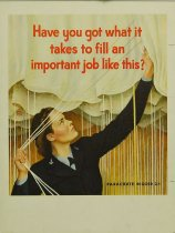 Image of 10645-1203 - Poster; John Falter; Offset Lithograph; Have You Got What it Takes to Fill an Important Job Like This?