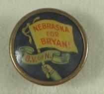 "Image of 11082-17 - Button, Political; William Jennings Bryan; ""Nebraska for Bryan! B.V. of N."""