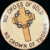 Image of 11571-7 - Button, Political; William Jennings Bryan, Cross of Gold