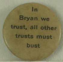 Image of 11571-8 - Button, Political; William Jennings Bryan