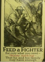 "Image of 11804-10 - Poster, World War I, ""Feed a Fighter; Eat Only What You Need"""