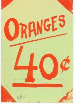 Image of 11913-3 - Hand-Painted Sign Used in the Goehner Bros. Store in Seward, Nebraska, Oranges 40 cents