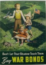 "Image of 13000-2566 - Posters, World War II, War Bonds, ""Don't Let That Shadow Touch Them"""