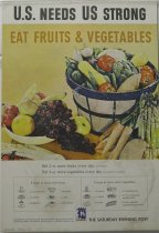 "Image of 13000-2568 - Poster, World War II, Saturday Evening Post,  ""U.S. Needs US Strong--Eat Fruits & Vegetables"""
