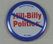Image of 13120-111 - Button, Political, Anti Bill Clinton, Hill-Billy Politics [with slash through], 1996 GOP Convention