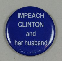 Image of 13120-118 - Button, Political, Anti Bill and Hillary Clinton, Impeach Clinton and Her Husband